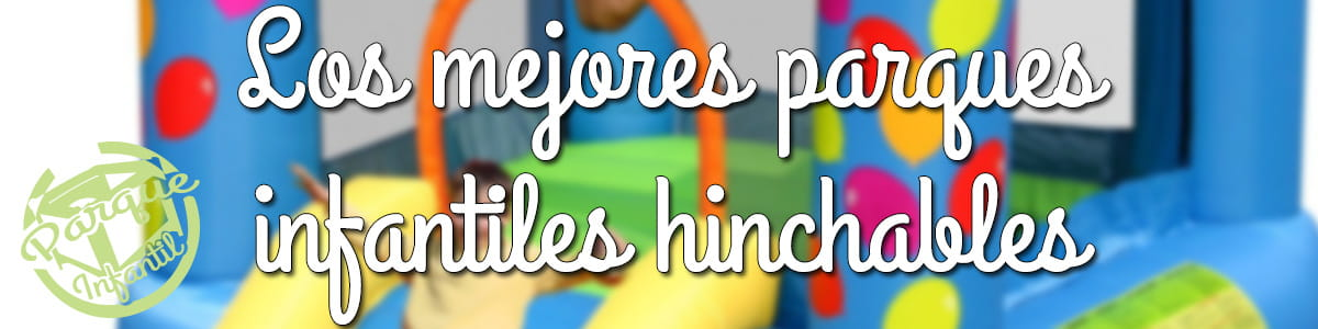 parques hinchables para bebes
